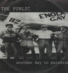 THE PUBLIC another day in paradise 12""