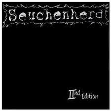 SEUCHENHERD 2nd Edition 7""