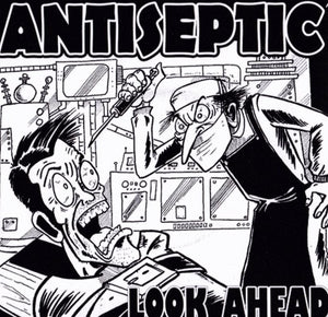ANTISEPTIC look ahead 7""