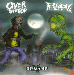 OVER THE TOP / TERLARANG split 7""