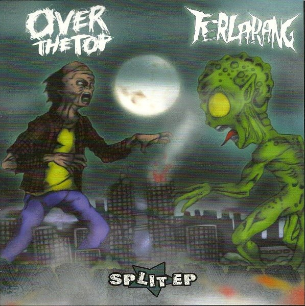 OVER THE TOP / TERLARANG split 7