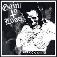 GAIN TO LOSE gunlock germ 7