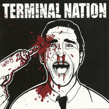 Load image into Gallery viewer, TERMINAL NATION self titled 7""