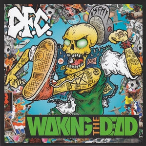 D.F.C. / WAKING THE DEAD split 7""
