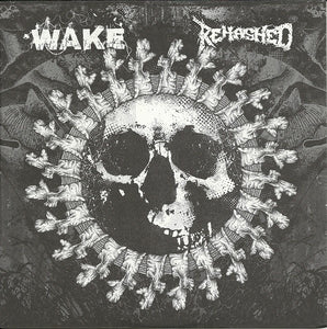 WAKE / REHASHED split 7""