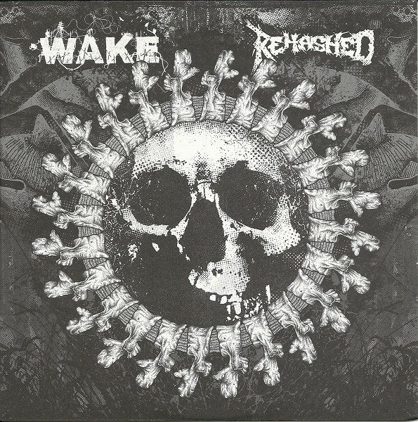 WAKE / REHASHED split 7
