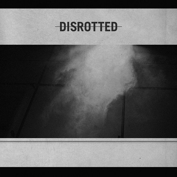 DISROTTED self titled 12