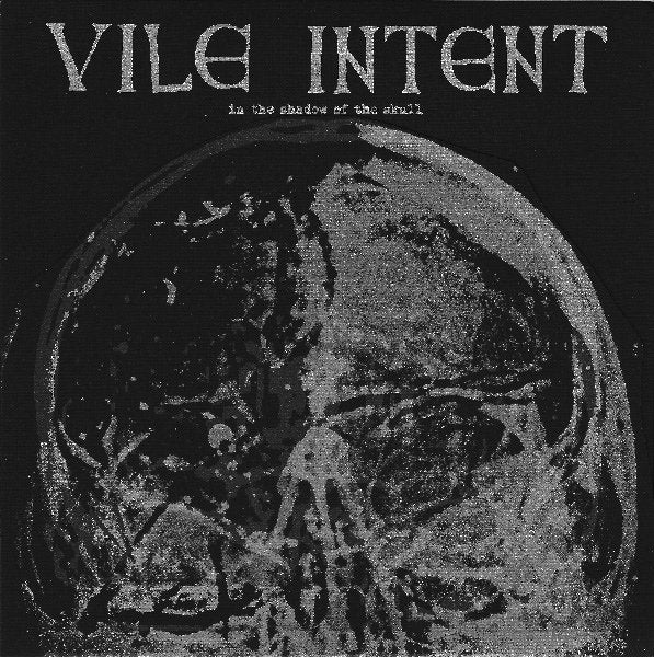 VILE INTENT in the shadow of the skull 7