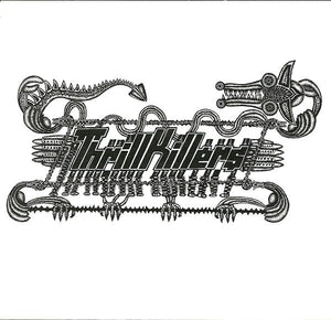 THRILLKILLERS self titled 7""