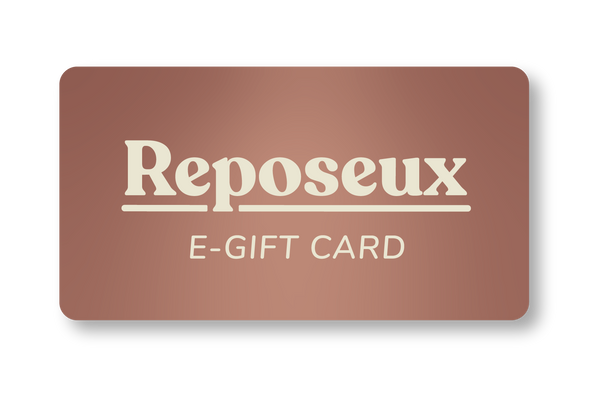 Reposeux E-Gift Card