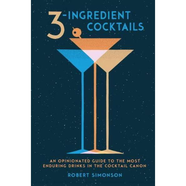 3 INGREDIENT COCKTAILS BOOK-monsieur marcel gourmet market