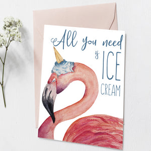 All you need is ice cream postcard.