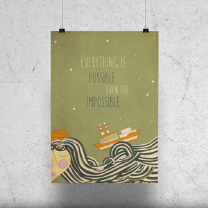 Everything is possible even the impossible. Retro style illustration with inspirational quote