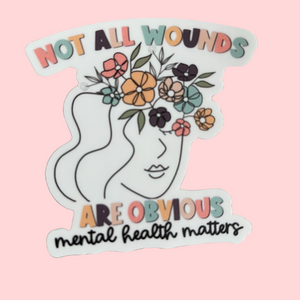 Not all wounds are Obvious Sticker