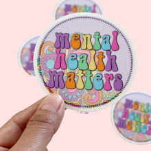 Load image into Gallery viewer, Mental Health Matters Clear Circle Sticker