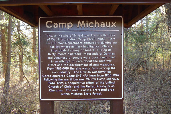 Camp Michaux Interrogation Camp Michaux State Forest PA