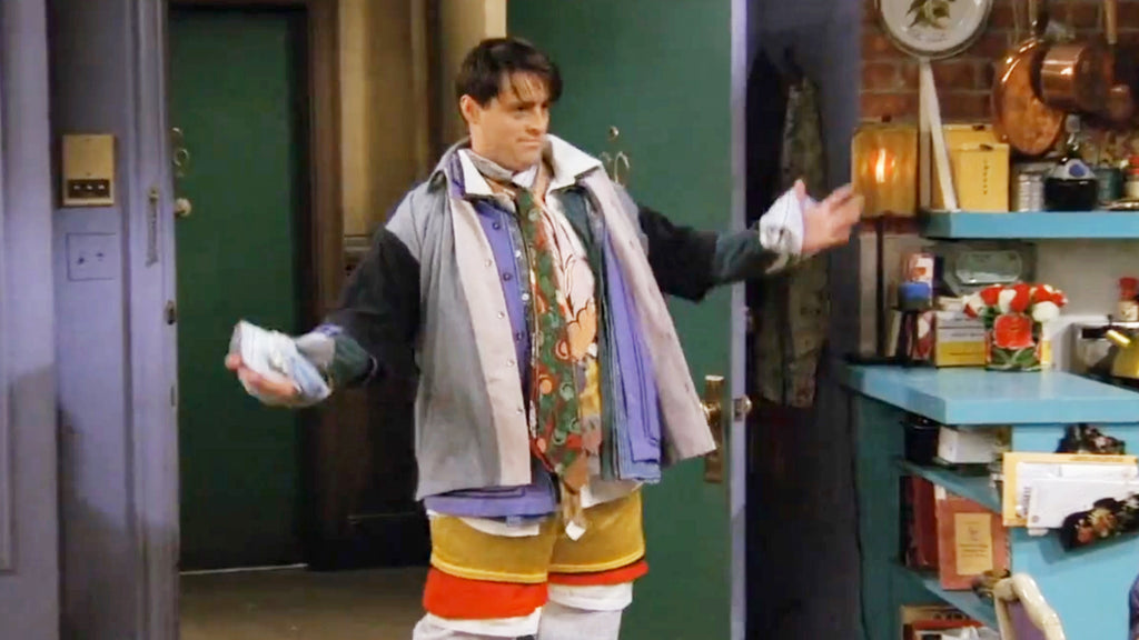 "Joey Friends ""Could I BE wearing anymore clothes"""
