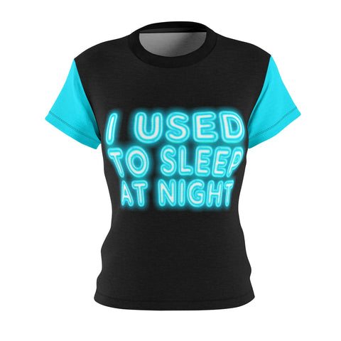 HELLA BELLA I USED TO SLEEP AT NIGHT Printed Neon Tee
