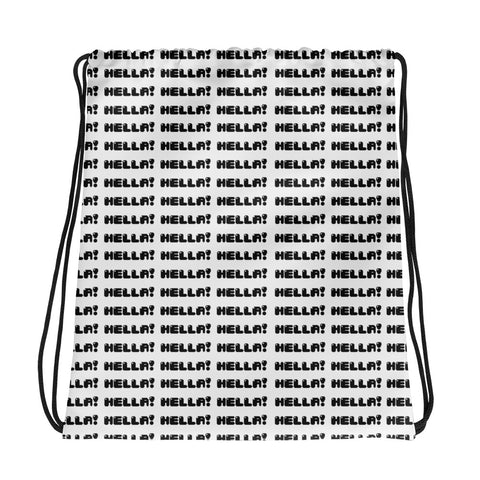 Hella Bella HELLA! Drawstring bag