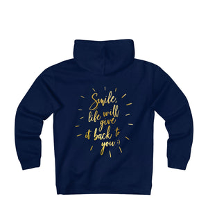Capuche unisex #Smile life will give back to you - L&L since 2007