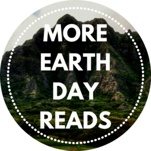 More Earth Day Reads