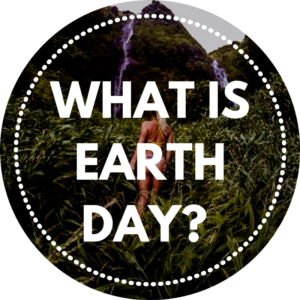What is Earth Day