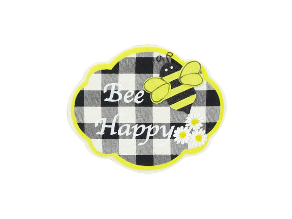 "9.5"" Bee Happy Sign"
