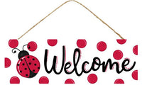 "15""L X 5""H Welcome/Ladybug Sign"