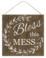 "10""Sq Bless This Mess Sign   Brown/White"