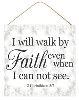 "10""Sq Walk By Faith Sign   Grey/White/Black"