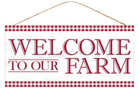 "12.5""L X 6""H Welcome To Our Farm Sign"