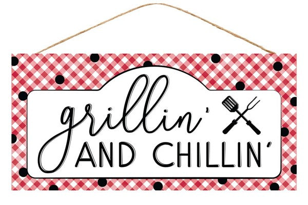 "12.5""L X 6""H Grillin' And Chillin' Sign"