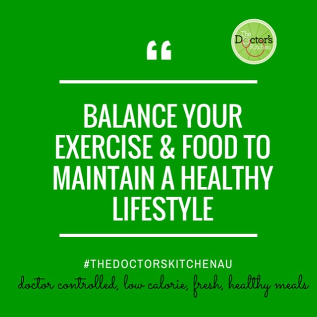 Balance your exercise & food to maintain a healthy lifestyle.