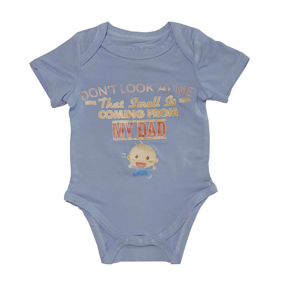 Bebe Bamboo Cute Saying Onesie - Dont Look At Me, That Smell Is Coming From Daddy - WERONE