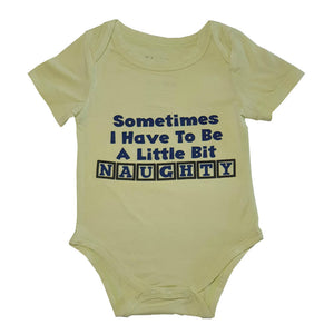 Bebe Bamboo Cute Saying Onesie - Sometimes, I have to be a little bit naughty - WERONE