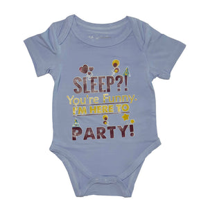 Bebe Bamboo Cute Saying Onesie - Sleep? Youre Funny. Im here to Party! - WERONE
