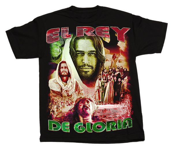 EL REY DE GLORIA RAP T-SHIRT