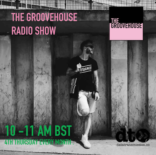 This Months The Groovehouse radio show