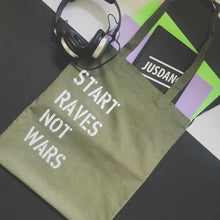 Load image into Gallery viewer, Start raves not wars tote bag | The Groovehouse