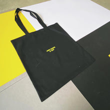 Load image into Gallery viewer, Slogan tote bag | The Groovehouse