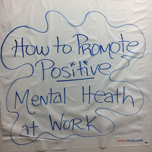 How to Promote Positive Mental Health at Work