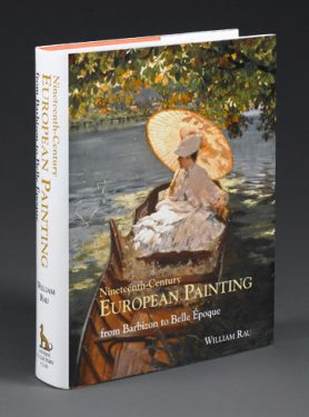 From Barbizon to La Belle Époque, Nineteenth-Century European Painting by Bill Rau