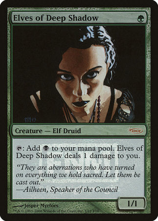 Elves of Deep Shadow [Friday Night Magic 2006] | Rook's Games and More