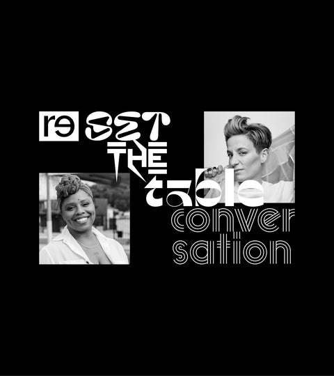Reset the Table with Patrisse Cullors