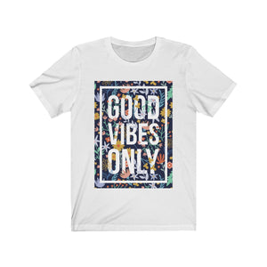 Good Vibes Only Short Sleeve Tee