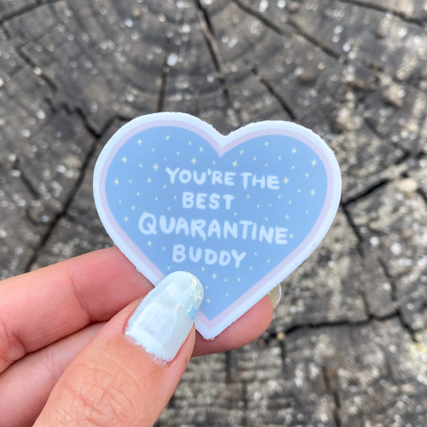 Quarantine Buddy Sticker