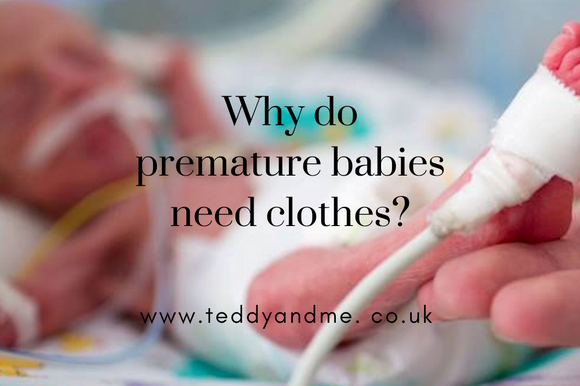 Why do premature babies need clothes?