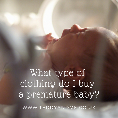 what type of clothing do i buy a premature baby?