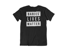 Load image into Gallery viewer, Babies' Lives Matter