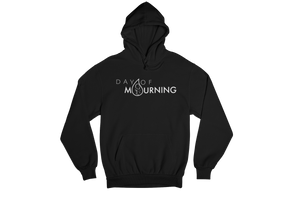 Day of Mourning Hoodie